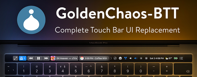 GoldenChaos-BTT: A complete Touch Bar UI replacement preset